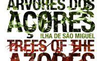 """Lançamento do livro """"Árvores dos Açores – Ilha de São Miguel"""", de Raimundo Quintal e Teófilo Braga"""