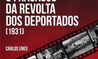O Fracasso da Revolta - Documentário de Carlos Enes a 18 de Abril